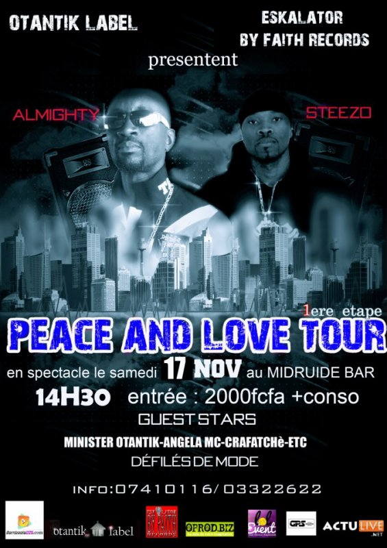 THE PEACE AND LOVE TOUR AVEC STEEZO ET ALMIGHTY