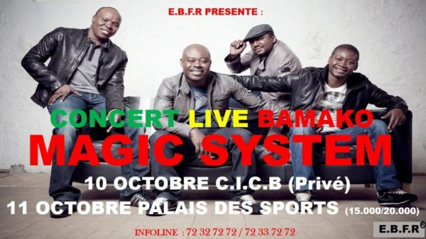 MAGIC SYSTEM CONCERT LIVE A BAMAKO LES 10 ET 11 OCTOBRE 2014