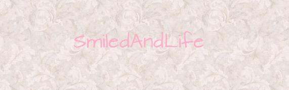 SmiledAndLife