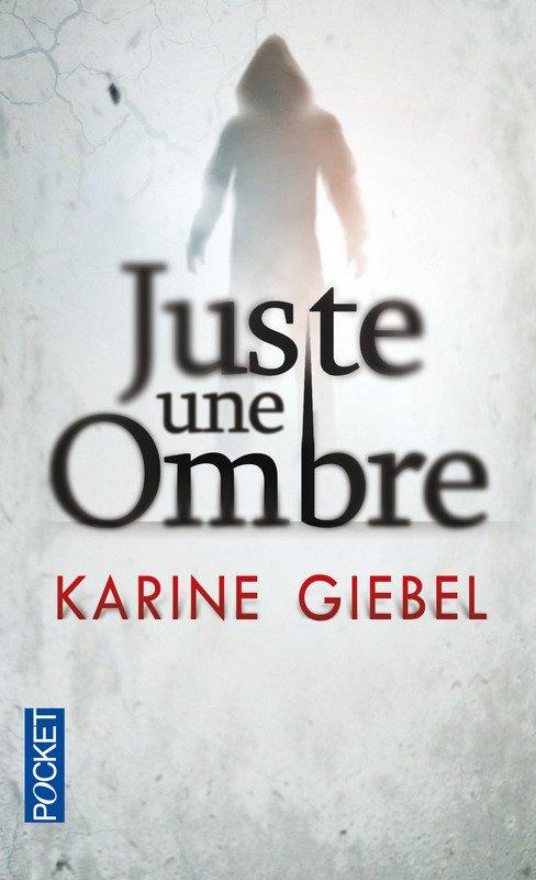 LIVRE: Juste une ombre-Karine Giebel