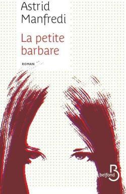 LIVRE: La petite barbare-Astrid Manfredi