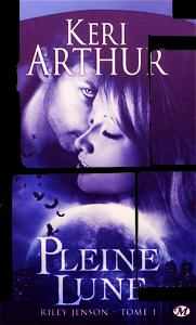 Riley Jenson, T1&T2, Pleine lune&Le baiser du mal - Keri Arthur - By Del