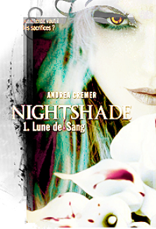 Nighshade, T1&T2, Lune de Sang&L'enfer des loups - Andrea Cremer - By Del