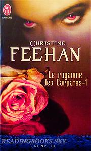 Le royaume des Carpathes, Tome 1, Le prince de l'ombre - Christine Feehan - By Del