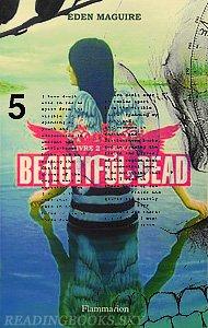Beautiful Dead, Tome 1&2, Jonas&Arizona - Eden Maguire - By Del