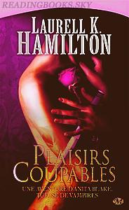 Anita Blake, T1&T2, Plaisir coupable&Le cadavre rieur - Laurell K. Hamilton - By Del