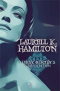 Merry Gentry, T1&T2, Le baiser des ombres&La caresse de l'Aube - Laurell K. Hamilton - By Del