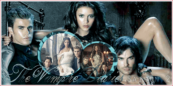 _➜-_On ThirstyVampires.Skyrock.com -_~-_The Vampires Diaries ; Season 2 .__________________Création - Décoration