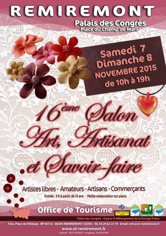 SALON DE L'ART ET ARTISANAT à Remiremont Palais des Congrès : rendez vous samedi 07 et dimanche 08 novembre 2015 dans ce très beau salon, nous exposons et dentellons.