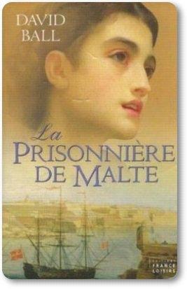 . La prisonnière de Malte - David Ball.