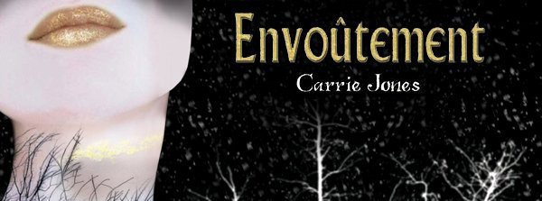 . Envoûtement - Carrie Jones .