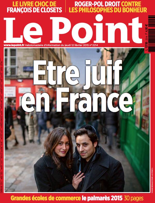 """Découvrez la Une du Point de demain: """"Etre juif en France""""..."""