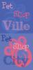 PetShopCity-PetShopVille