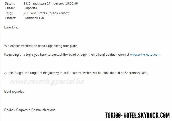 """Concours Reebok.  Voici la réponse d'un courrier provenant d'une fan, qui demandait où se passera la prochaine tournée des garçons du moi de Novembre grâce au concours Reebok. """" La tournée aura lieu en Europe """" . Ainsi, nous pouvons supposer que la rumeur d'Amérique Latine s'écarte du sujet ... La tournée de Novembre sera pour l'Europe. Les pays n'ont pas encore été annoncés.Plus d'infos à partir du 30 Septembre 2010 !"""