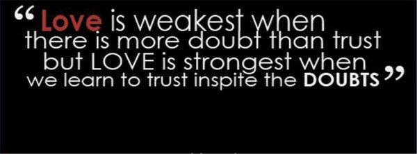 DOUBTS vs LOVE.
