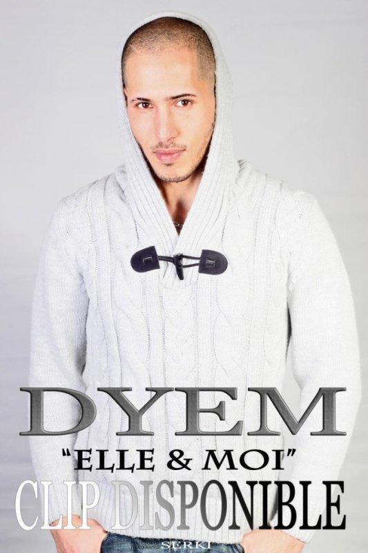 """DYEM """"ELLE & MOI"""" CLIP OFFICIEL (2013) SERKI PRODUCTION"""