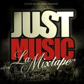 JUST MUSIC LA MIXTAPE / qui vivra verra ---- MARTI (2007)