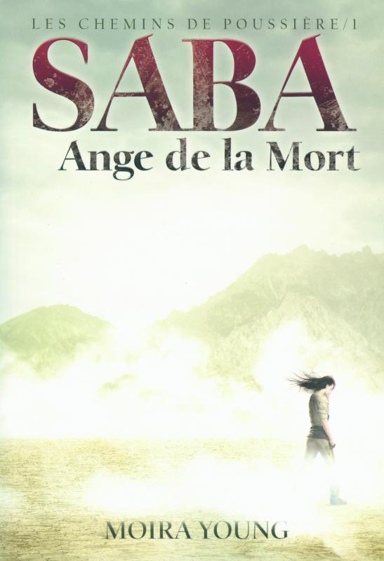 Saba, Ange de la Mort de Moira Young