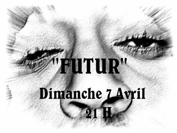 Nouveau RDV 7 Avril a 21H