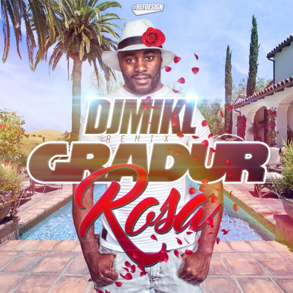 DJ MIKL (Remix) - Rosa (Gradur) (2016)