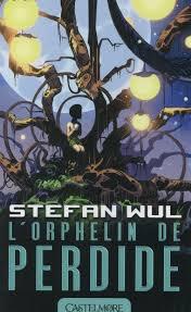 L'orphelin de Perdide, de Stephen Wul