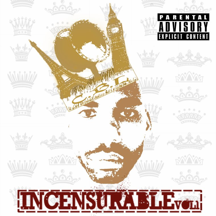 Incensurable Vol1 / C.B.L - A Propos ''INCENSURABLE Vol1'' (2012)