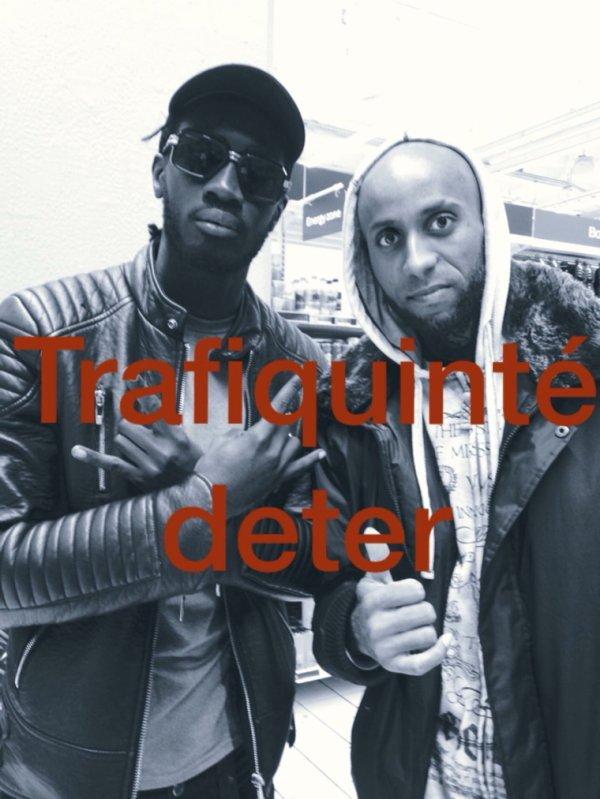 Le rap Trafiquinté àvec le rap deter