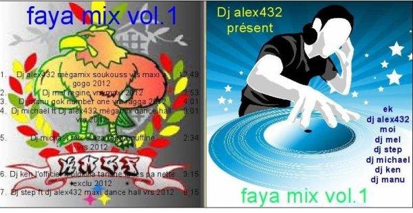 mon album FAYA MIX VOL.1 dispo