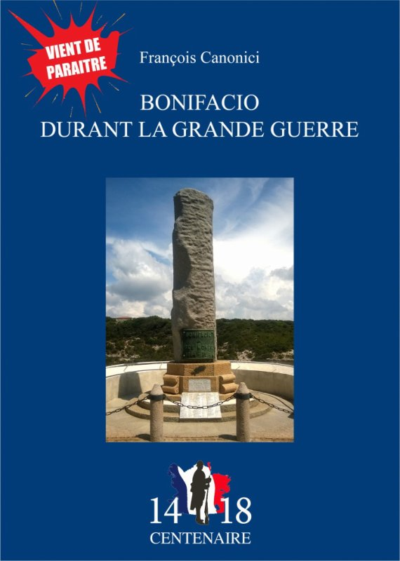 "Parution de ""Bonifacio durant la Grande Guerre"" (François Canonici)"