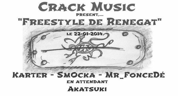 Single / Freestyle 2 Rénégats  by Crack Music (2014)