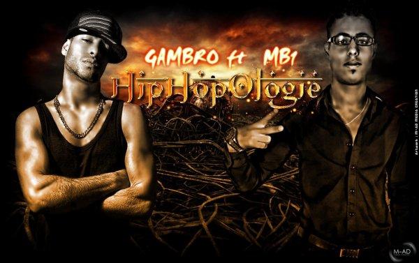 Gambro ft Mb1 - HipHop Ologie - exlusive 2011 (2011)