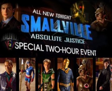 "TODAY'S SMALLVILLE THE 2 HOURS EVENT ""ABSOLUTE JUSTICE"""
