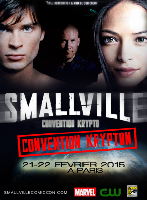 CONVENTION SMALLVILLE EN FRANCE !!