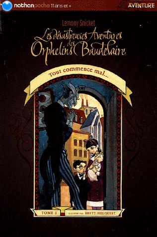 Les Orphelins Baudelaires(Auteur:Lemony Snicket Edition:Nathan poche)