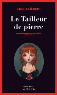 LE TAILLEUR DE PIERRE(auteur: Camilla lackberg-édition:Actes Sud)