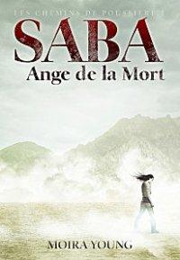 SABA : ange de la mort (auteur: Moira Young- édition: Gallimard Jeunesse)