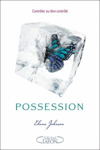 POSSESSION (auteur : Elana Johnson-édition : Michel Lafon)