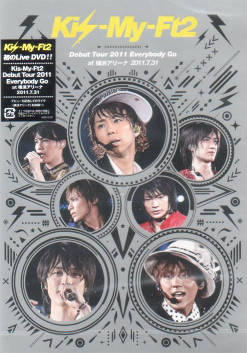 『Kis-My-Ft2's concert ❧ Kis-My-Ft2 Debut Tour 2011 Everybody Go → 31.07.2011』