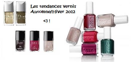 Tendance vernis Automne/Hiver 2012 !