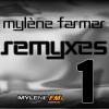 Mylène Farmer - Remyxes 1