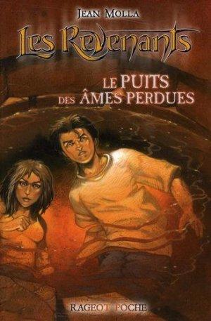 J. MOLLA, Les Revenants, Le Puits des Âmes Perdues