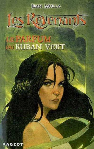 J. MOLLA, Les Revenants, Le Parfum du Ruban vert