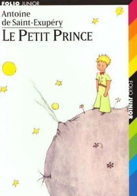 A. de SAINT-EXUPÉRY, Le Petit Prince