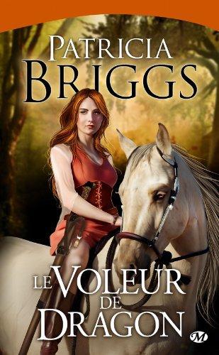 P. BRIGGS, Le voleur de dragon