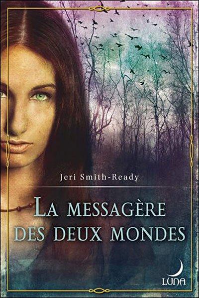 J. SMITH-READY, La messagère des deux mondes