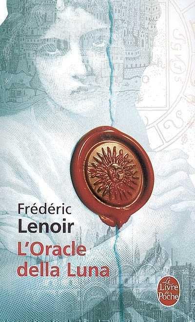 F. LENOIR, L'Oracle della Luna