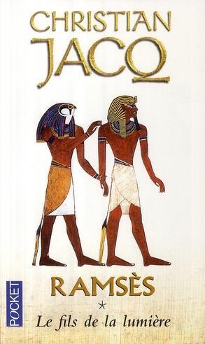 C. JACQ, Ramsès, 1 : Le fils de la lumière