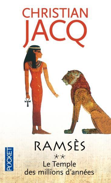C. JACQ, Ramsès, 2 : Le Temple des Millions d'années