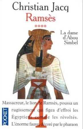 C. JACQ, Ramsès, 4 : La dame d'Abou Simbel
