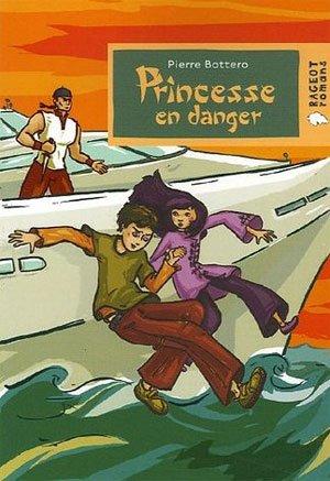 P. BOTTERO, Princesse en danger